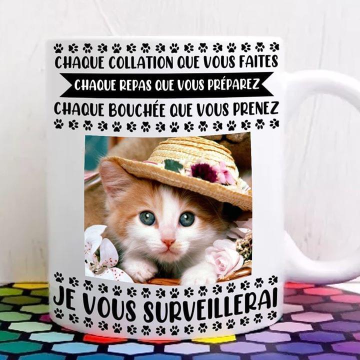 Chaque Collation Que Vous Faites Chaque Repas Que Vous Pr?parez Cute Kitten Cats Mug cotton t-shirt Hoodie Mug