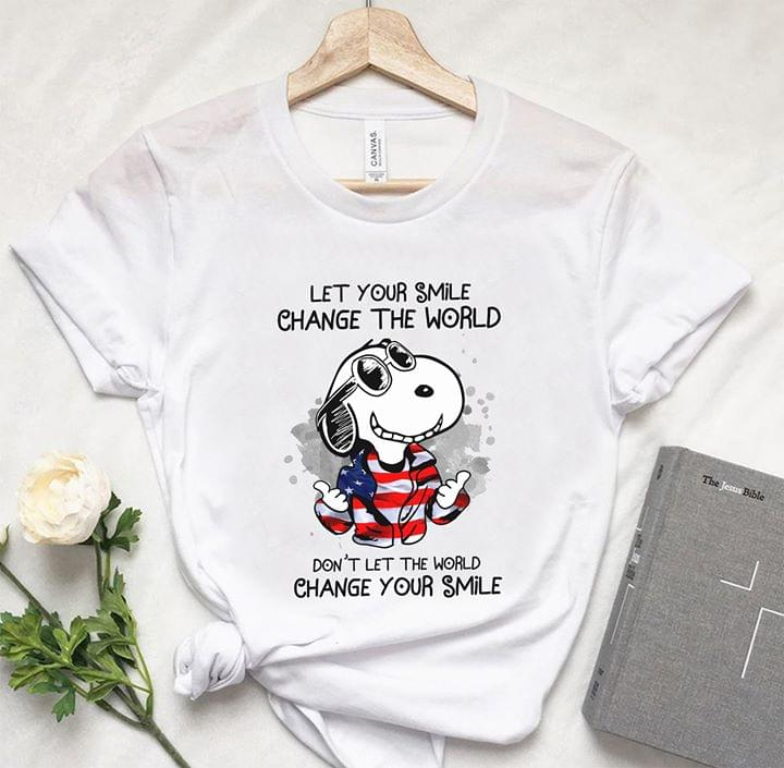 Snoopy Let Your Smile Change The World Dont Let The World Change Your Smile cotton t-shirt Hoodie Mug