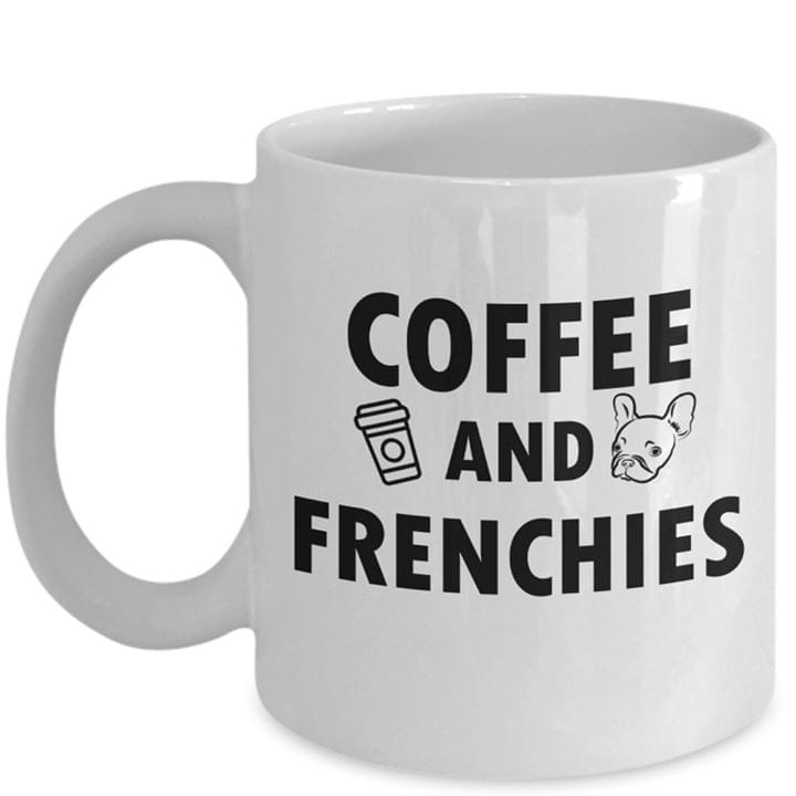 Coffee And Frenchies French Bulldog Dogs Lovers Mug cotton t-shirt Hoodie Mug