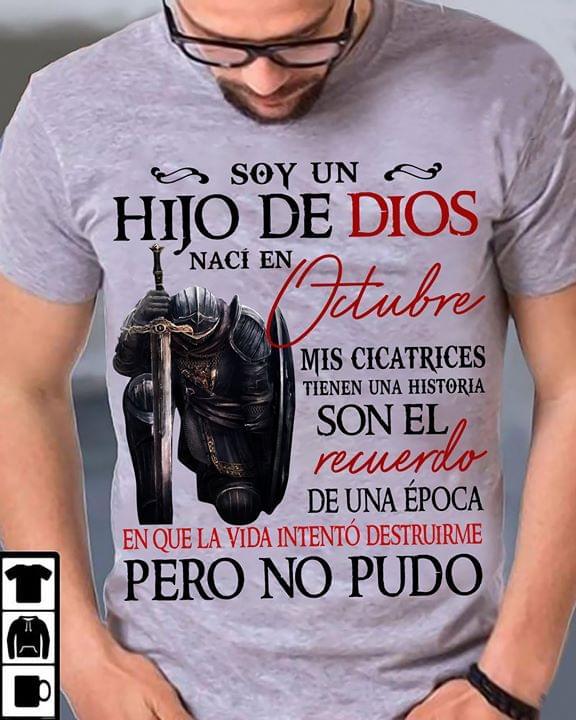 Soy Un Hijo De Dios Naci En Octubre Mis Cicatrices Son El Recuerdo De Una Epoca T Shirt cotton t-shirt Hoodie Mug
