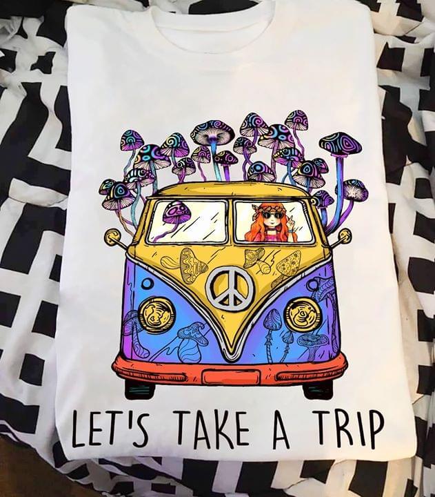 Lets Take A Trip Hippie Girl Drives Mushroom Bus T Shirt cotton t-shirt Hoodie Mug