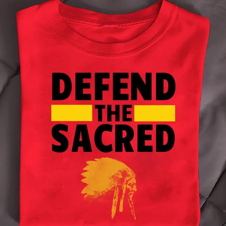 Defend The Sacred American Native T Shirt cotton t-shirt Hoodie Mug