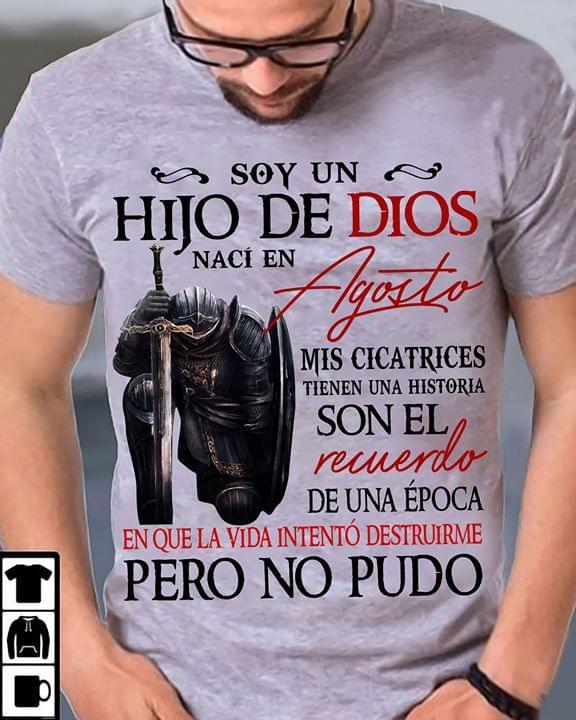 Soy Un Hijo De Dios Naci En Agosto Mis Cicatrices Son El Recuerdo De Una Epoca T Shirt cotton t-shirt Hoodie Mug