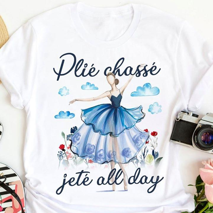 Plie Chasse Jete All Day Dancing Lady cotton t-shirt Hoodie Mug