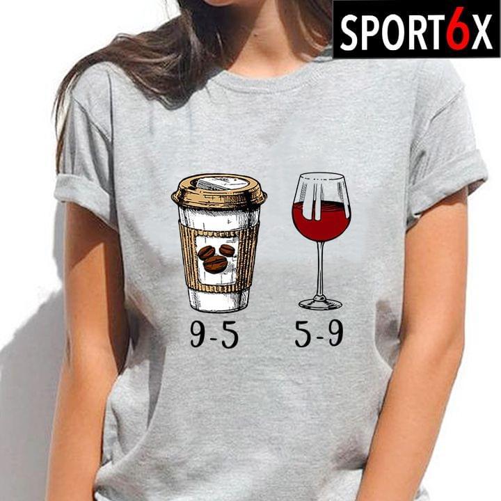 Coffee 9 ? 5 And Wine 5 ? 9 cotton t-shirt Hoodie Mug