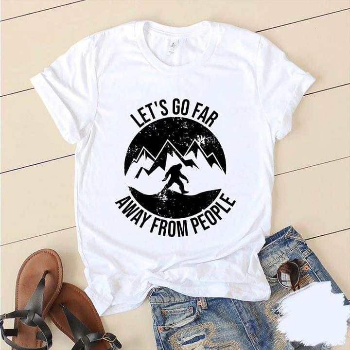 Big Foot Lets Go Far Away From People cotton t-shirt Hoodie Mug