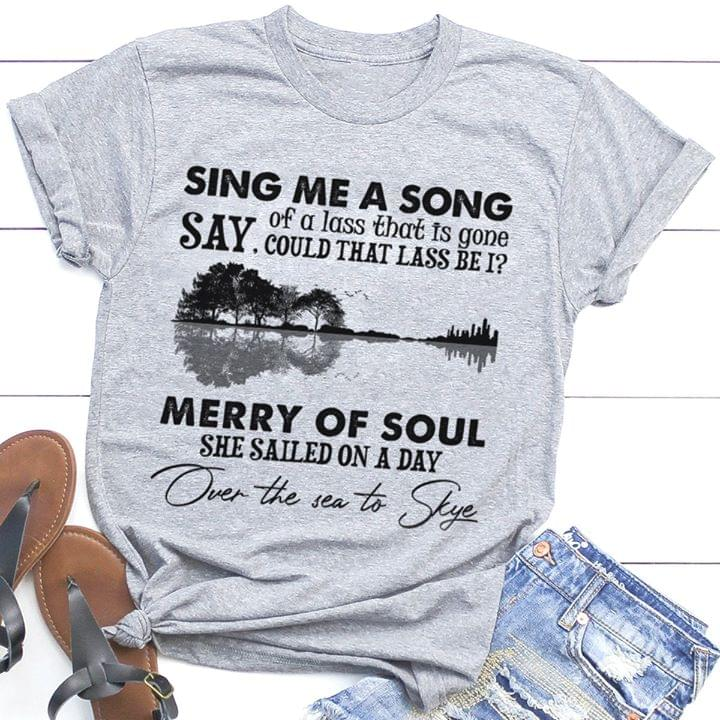 Sing Me A Song Say Of Lass That Is Gone Say Merry Of Soul She Sailed On A Day cotton t-shirt Hoodie Mug