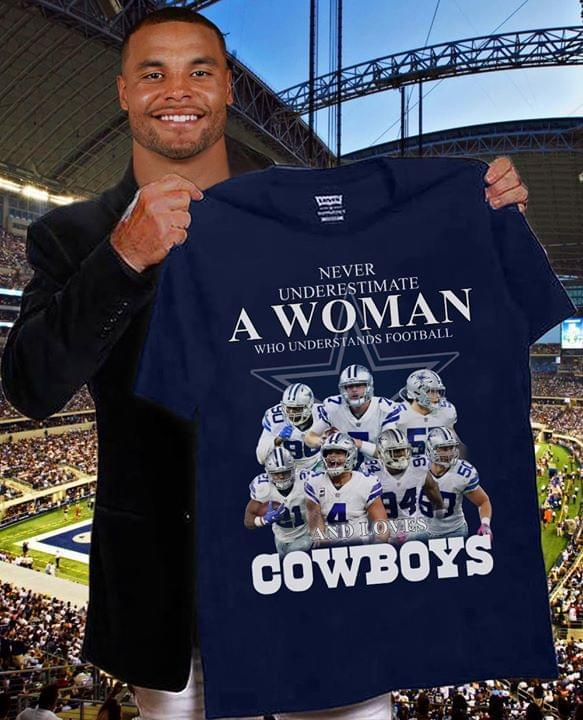 Never Underestimate A Woman Who Understand Football And Love Dallas Cowboys Shirt