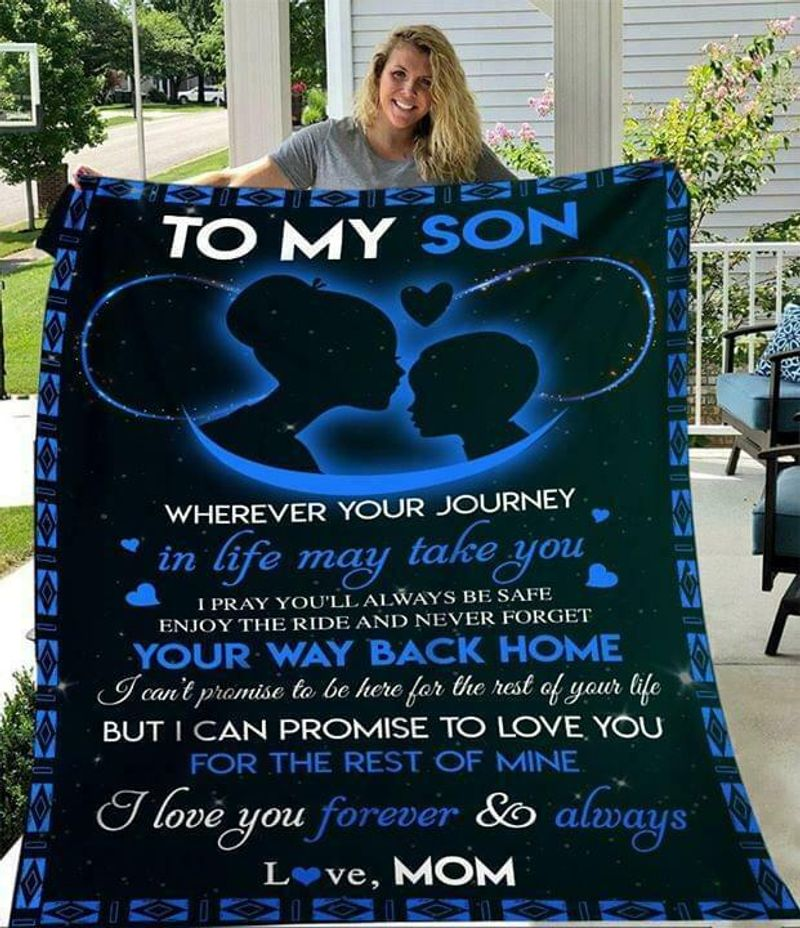 To My Son I Pray You Will Always Be Safe Love Mom 60-102 Poly Cotton Quilt