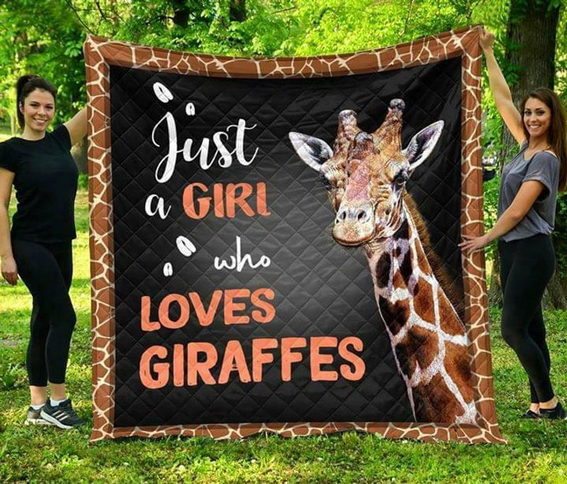 Just A Girl Who Loves Giraffes 60-102 Washable Preshrunk Quilt 3 Sizes