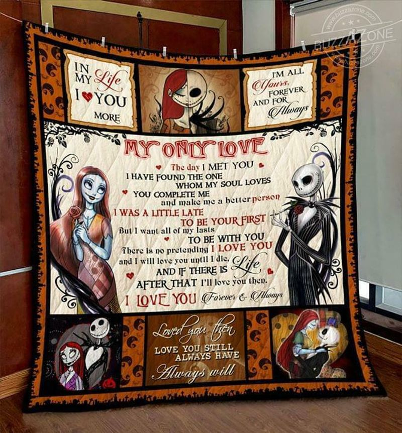 Jack & Sally My Only Love You Complete Me And Make Me A Better Person Quilt