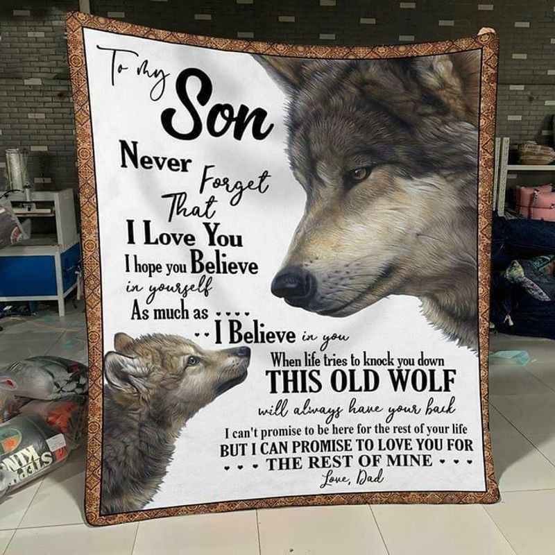 Wolf To My Son Never Forget That I Love You Love Dad Quilt 3 Sizes