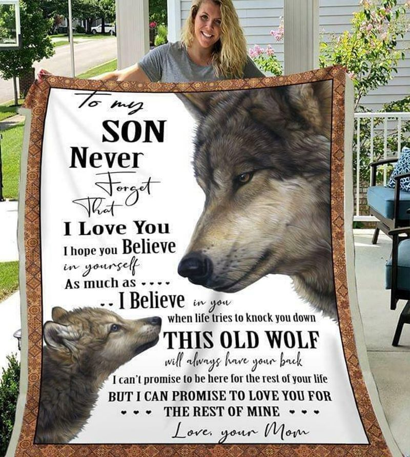 Wolf To My Son Never Forget That I Love You Love Mom Preshrunk Polycotton Quilt