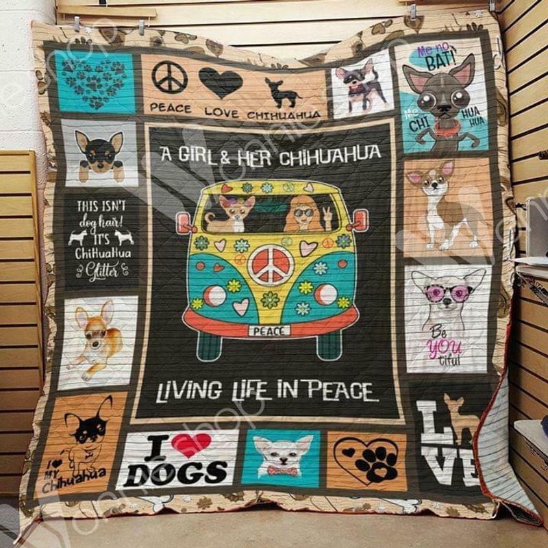 A Girl & Her Chihuahua Living Life In Peace 60-102 Washable Preshrunk Quilt