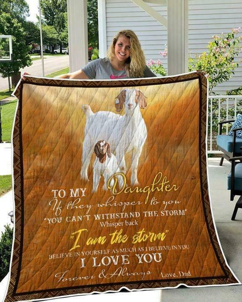 Goat To My Daughter Whisper Back Im The Storm I Love You Forever Quilt 3 Sizes