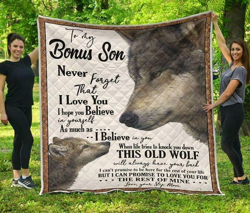 Wolf To My Bonus Son Never Forget That I Love You Love Your Mom Quilt 3 Sizes