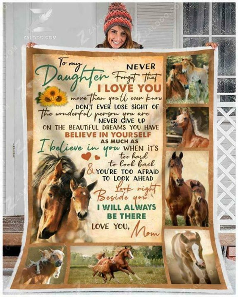 Horse To My Daughter Never Forget That I Love You Love Mom Polycotton Quilt