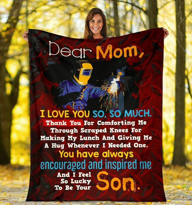 Ironworker Dear Mom I Love You So So Much You Have Always Encouraged Me Quilt