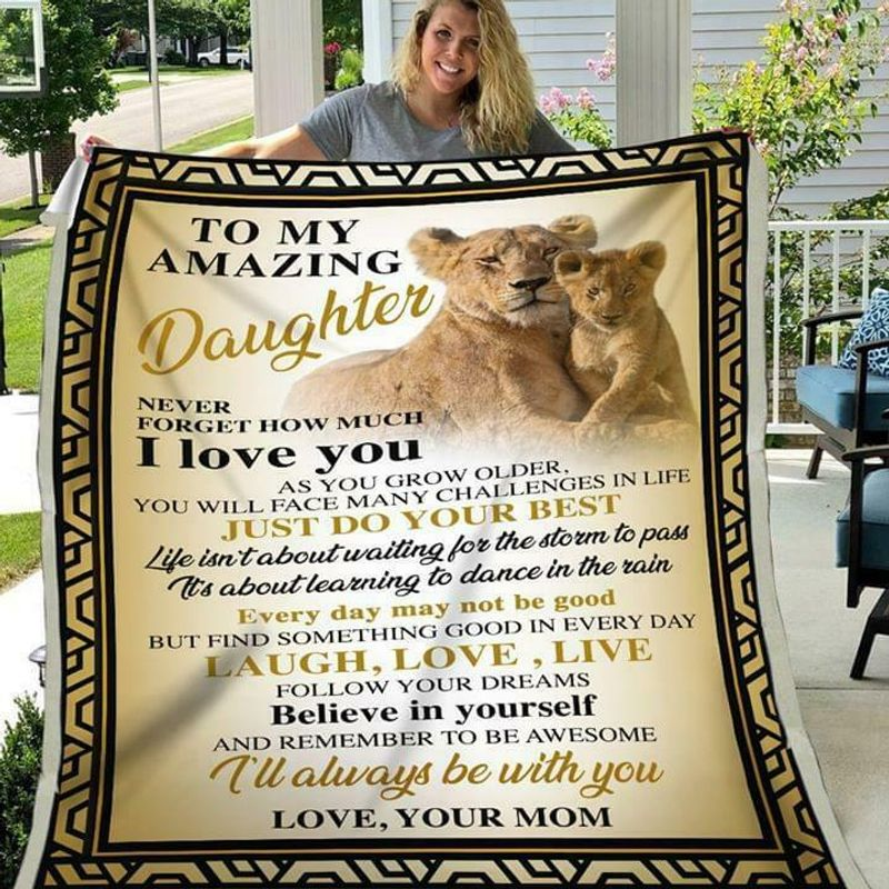 Lion To My Amazing Daughter Never Forget How Much I Love You Quilt 3 Sizes