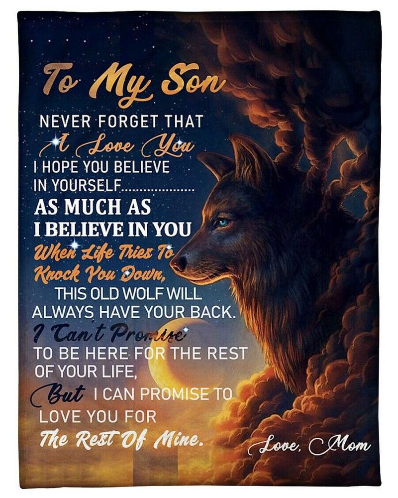 Wolf & Moon To My Son Never Forget That I Love You Love Mom Go 60-102 Quilt