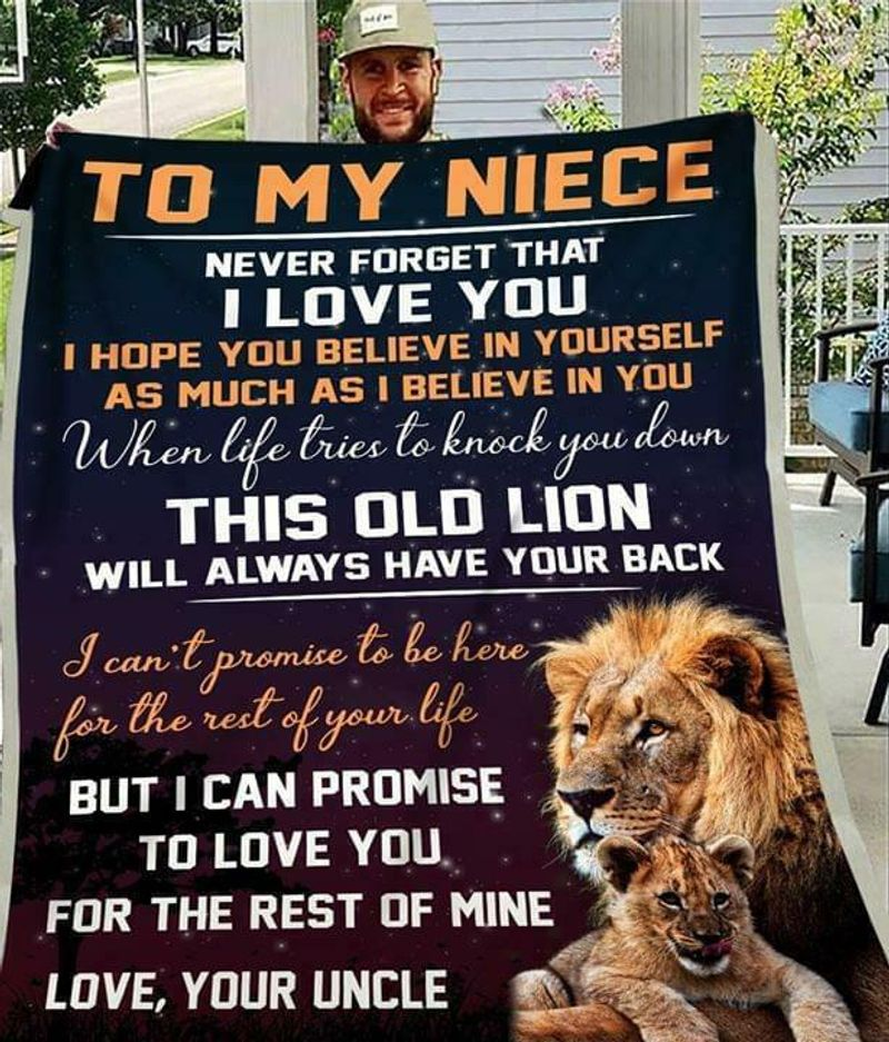 Lion To My Niece This Old Lion Will Always Have Your Back Love Your Uncle Quillt