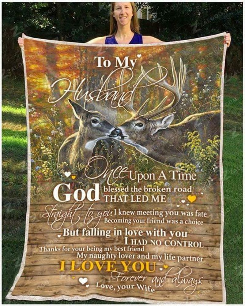 Deer To My Husband God Blessed The Broken Road That Led Me Straight To You Quilt