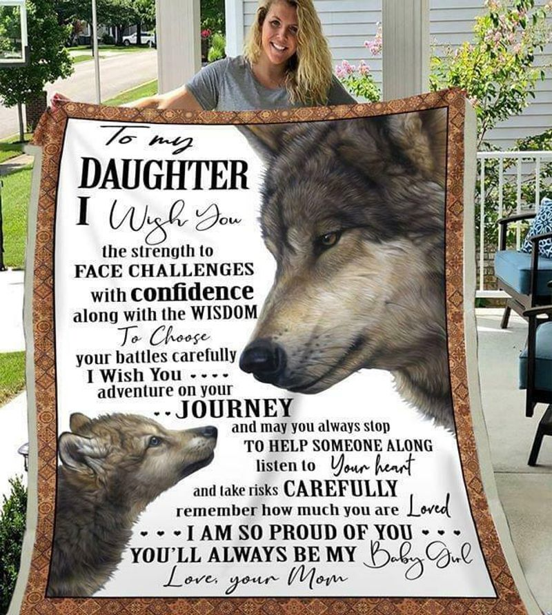 Wolf To My Amazing Daughter I Wish You The Strength To Face Challenges Quilt