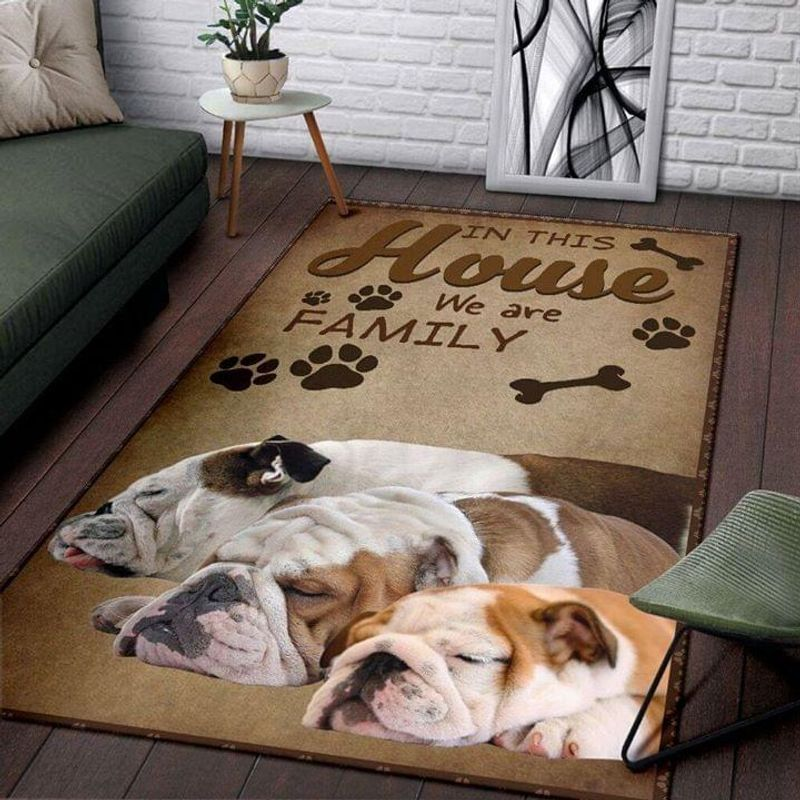 Bulldog Lovers In This House We Are Family Area Rug