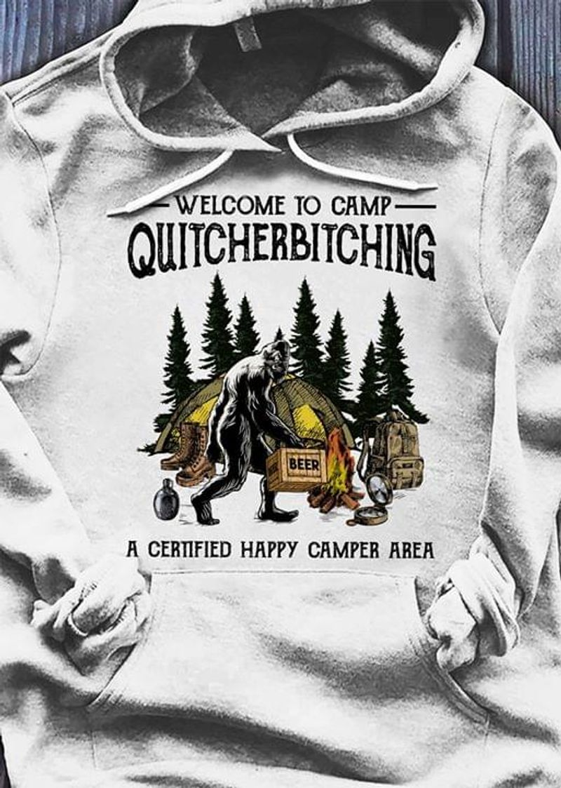 Bigfoot Campfire Welcome To Camp Quitcherbitching Hoodie S-5xl Mens And Women Clothing