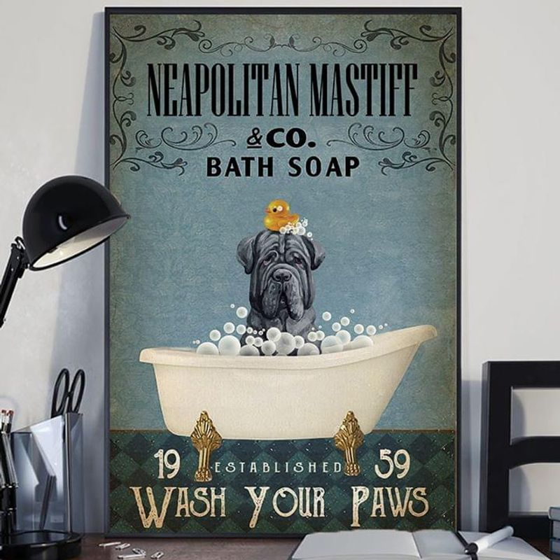 Neapolitan Mastiff & Co. Bath Soap Wash Your Paws Poster No Frame/ Framed Canvas Wall Decor