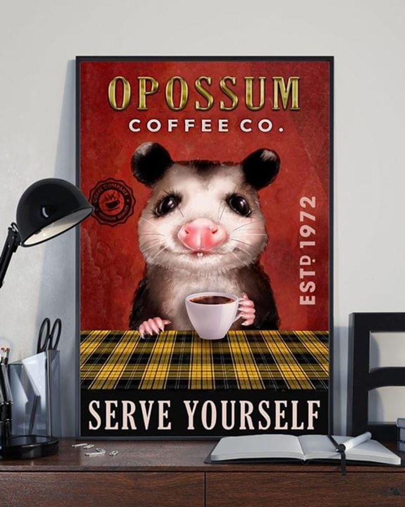 Opossum Coffee Co. Serve Youself Poster No Frame/ Framed Canvas Wall Decor