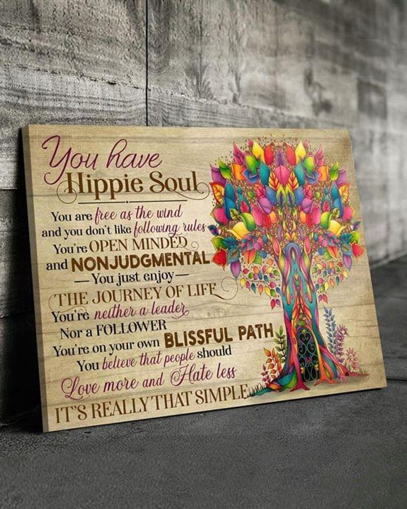 You Have Hippie Soul Its Really That Simple Poster No Frame/ Framed Canvas Wall Decor