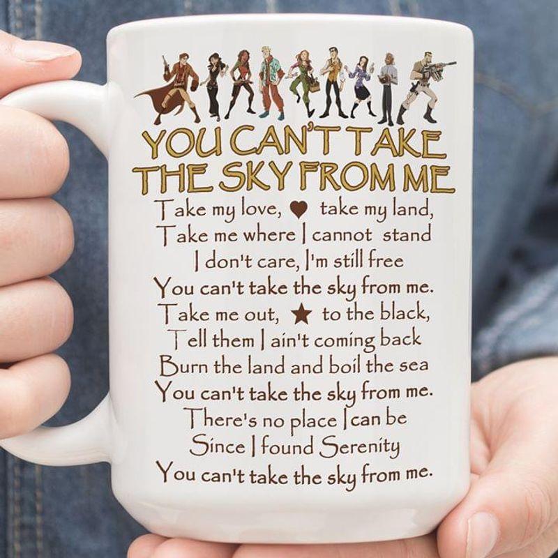 You Cant Take The Sky From Me Mug White Ceramic 11oz 15oz Coffee Tea Cup