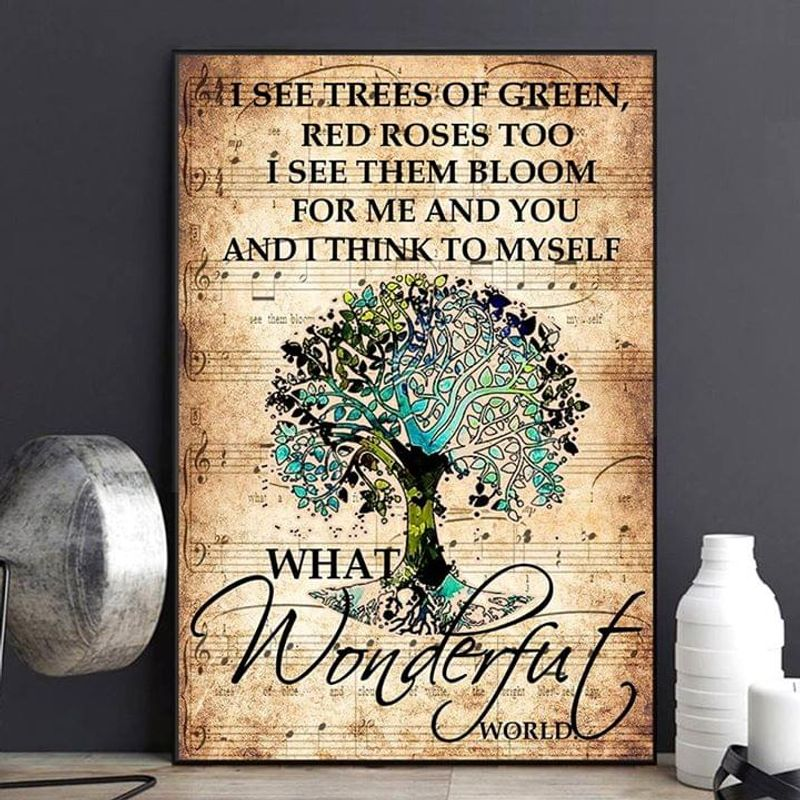 Hippie I See Trees Of Green What A Wonderful World Poster No Frame/ Framed Canvas
