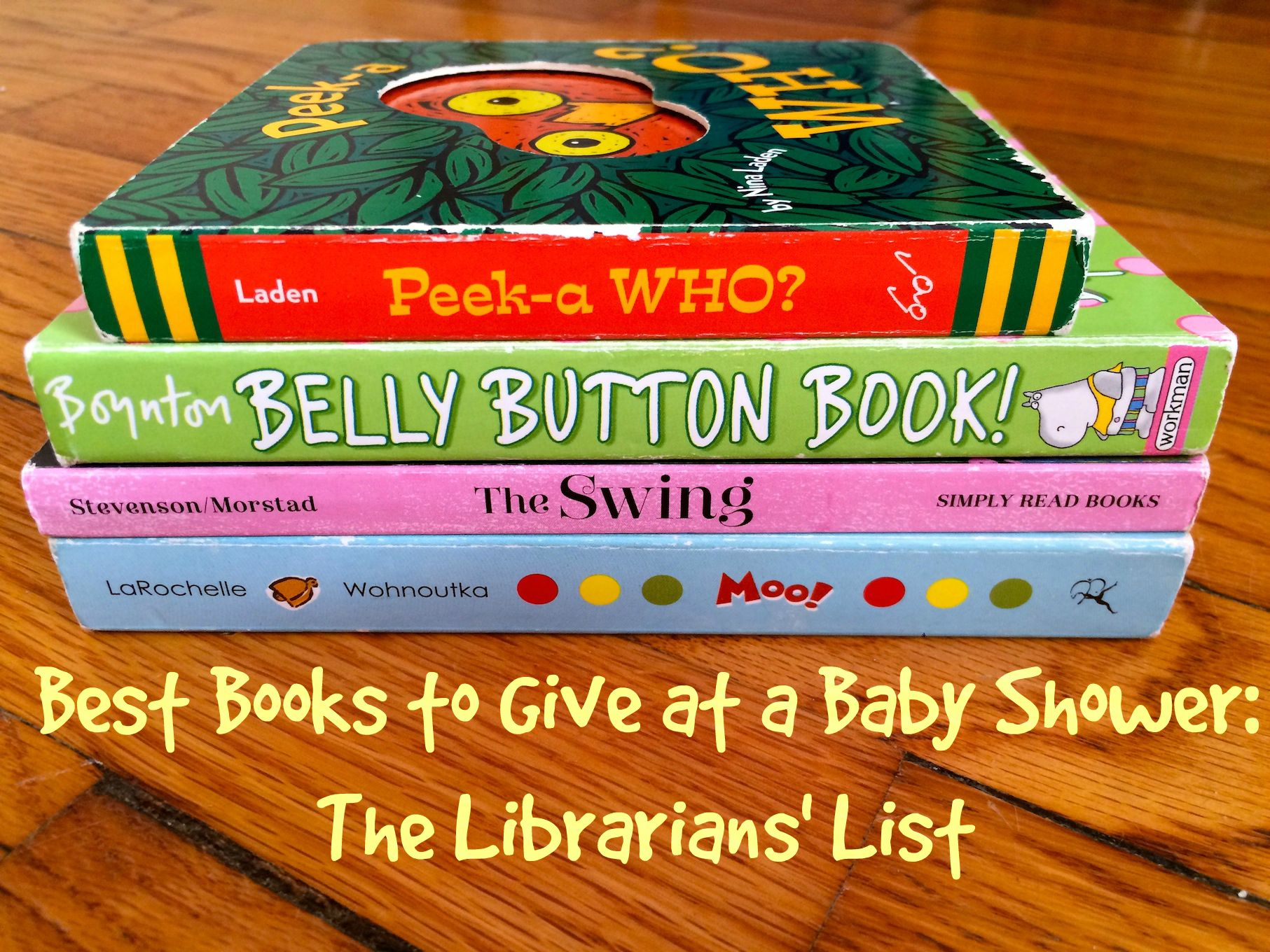 Best Books To Give At A Ba Shower The Librarians List Sturdy regarding dimensions 1813 X 1360