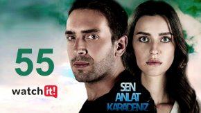 Sen Anlat Karadeniz 55 English Subtitles | Lifeline