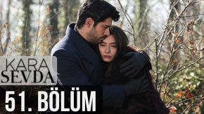 Kara Sevda 51 English Subtitles | Endless Love