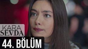 Kara Sevda 44 English Subtitles | Endless Love
