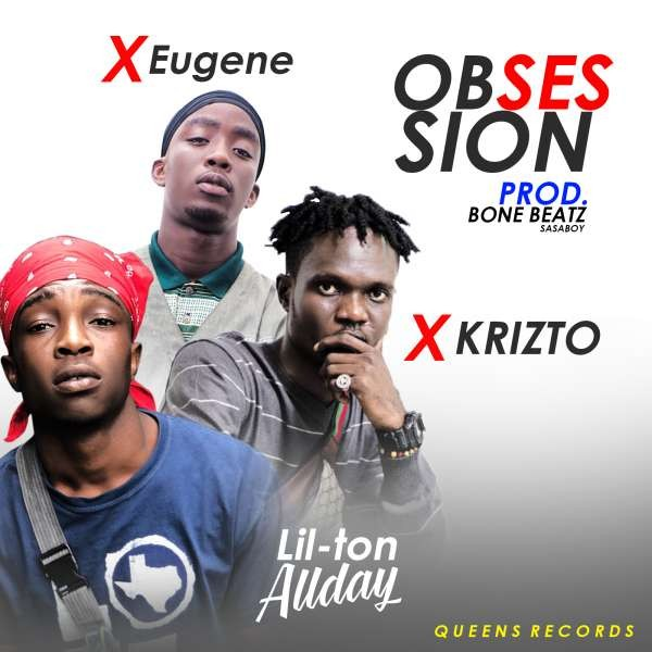 Lil-ton Allday - OBSESSION ft Krizto & Eugene - prod by BONE BEATz