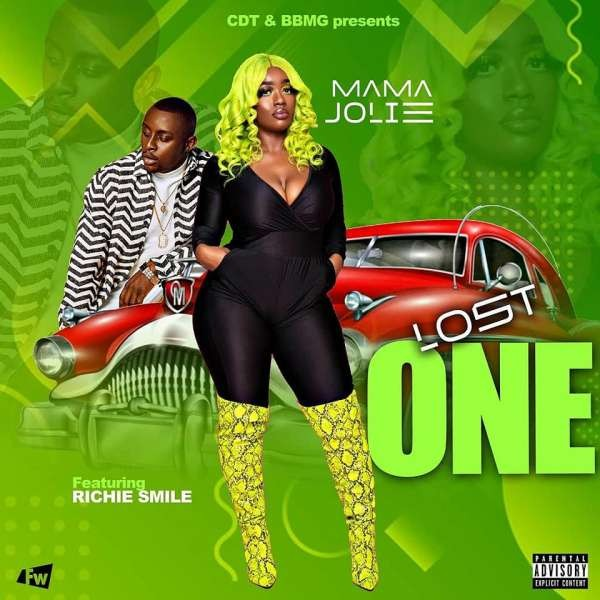 Mama Jolie ft Richie Smile- Lost  one