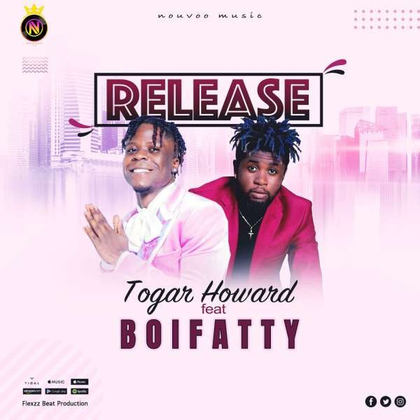 Togar Harword ft Boifatty - Release