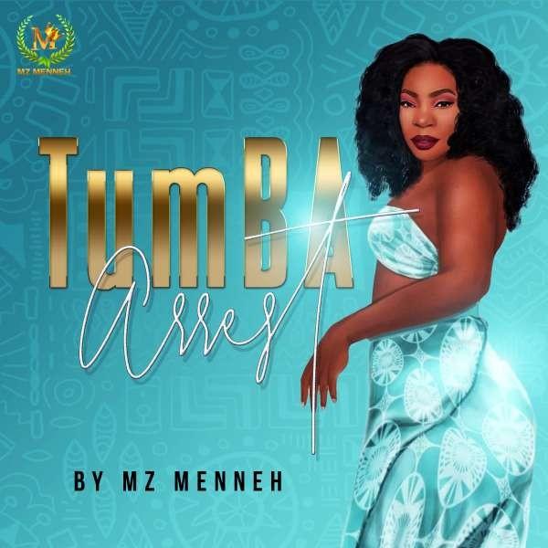 Mz Menneh - Tumba Arrest